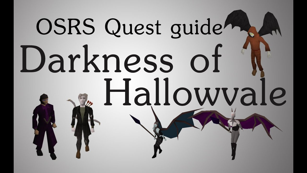 [OSRS] Darkness of Hallowvale quest guide