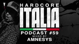 Hardcore Italia - Podcast #59 - Mixed by Amnesys