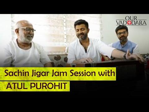 Sachin Jigar Jam Session with ATUL PUROHIT | gori radha ne kado kaan