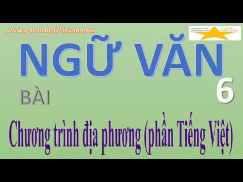 Ngữ Văn 6, Chương Trình địa Phương, Phần Tiếng Việt, Thuan Mai