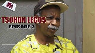 TSOHON LEGOS EPISODE 7 HAUSA COMEDY DRAMA 2019