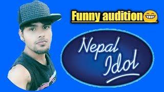 Nepal idol ||# funny auditions# ||season 2