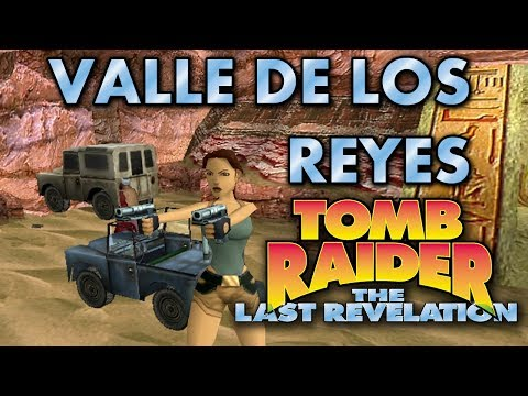 Tomb Raider 4 Vídeo-Guía en Español - Valle de los Reyes (Valley of the Kings)
