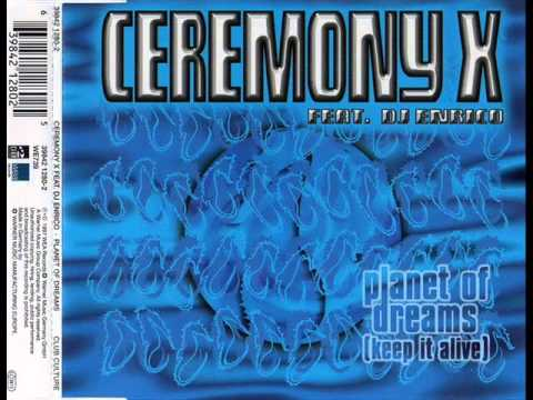 ceremony x - planet of dreams