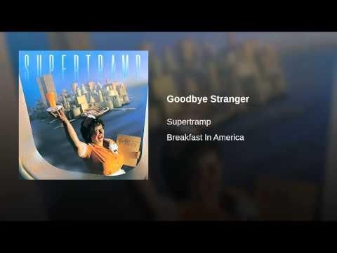 Goodbye Stranger (Live At Pavillon de Paris/1979)