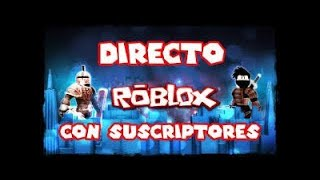 **PLAYING ROBLOX WITH SUBSCRIBERS COME AND JOIN PROMO CHANNEL -CRISTOFERPRO *