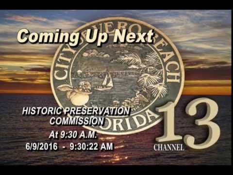 The City of Vero Beach Historic Preservation Commission - 6/09/2016
