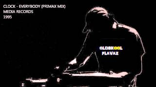 Clock - Everybody (Primax Mix)