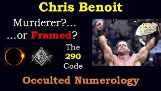 Chris Benoit - Ritually Sacrificed by the satanic occult