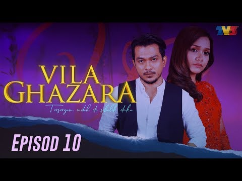 HIGHLIGHT: Episod 10 | Vila Ghazara