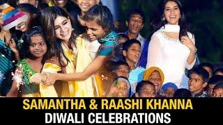 Samantha & Raashi Khanna Celebrate DIWALI with Kids | Diwali Celebrations 2016 | Telugu Filmnagar