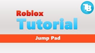 Roblox | How to make a jump pad | Body force