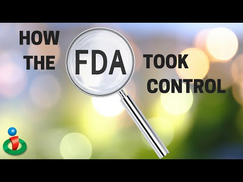 You Won't Believe How The FDA Took Control