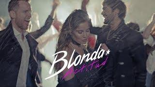 BLONDA - Actitud (Video Oficial)