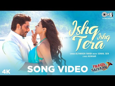 Ishq Ishq Tera Official Song- Fraud Saiyaan