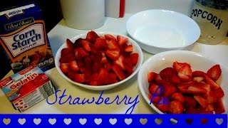 Strawberry Pie  Simple And Easy