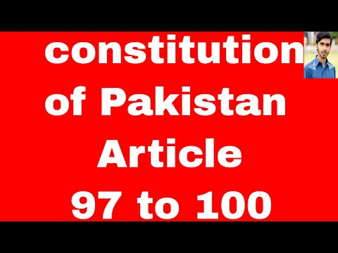 functions-of-government-and-attorney-general-article-97-to-100-of-constitution-of-pakista-in-urdu