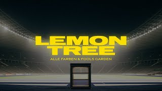 ALLE FARBEN & FOOLS GARDEN - LEMON TREE (official video)
