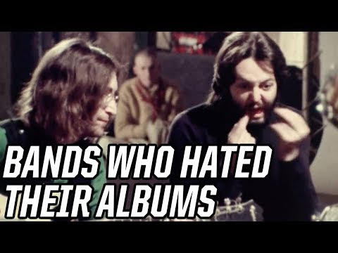 5 Famous Band Who Hated Their Own Albums