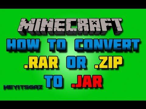 How To Change Minecraft.Rar / .Zip Files Into .Jar Files | Minecraft Install Help