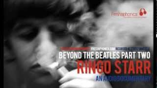 Ringo Starr - Audio Documentary | Freshaphonica Podcast