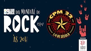 CPM 22 no Dia Mundial do Rock - 89 A Rádio Rock