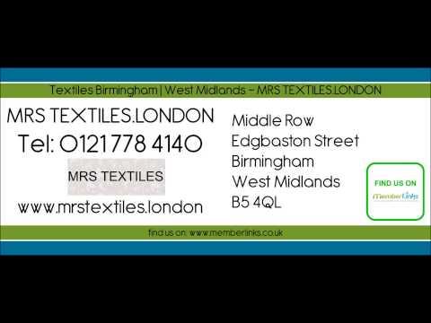Textiles Birmingham | West Midlands - MRS TEXTILES.LONDON