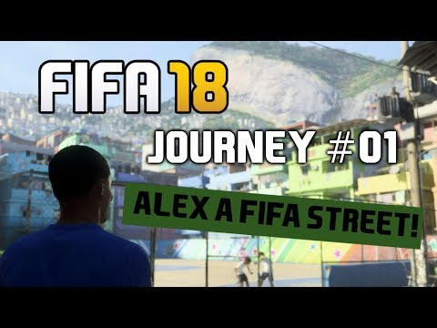 ALEX A FIFA STREET! [FIFA 18 - CESTA #01]