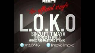 Sinzu (Sauce Kid) ft Timaya - L.O.K.O