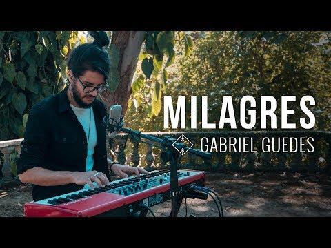 MILAGRES | GABRIEL GUEDES