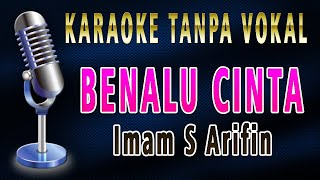 Benalu Cinta IMAM S ARIFIN Karaoke Lirik Tanpa Vokal.mp3
