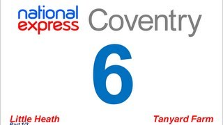 National Express Coventry: Route #6 (Little Heath - Tanyard Farm) [Part 1/3]