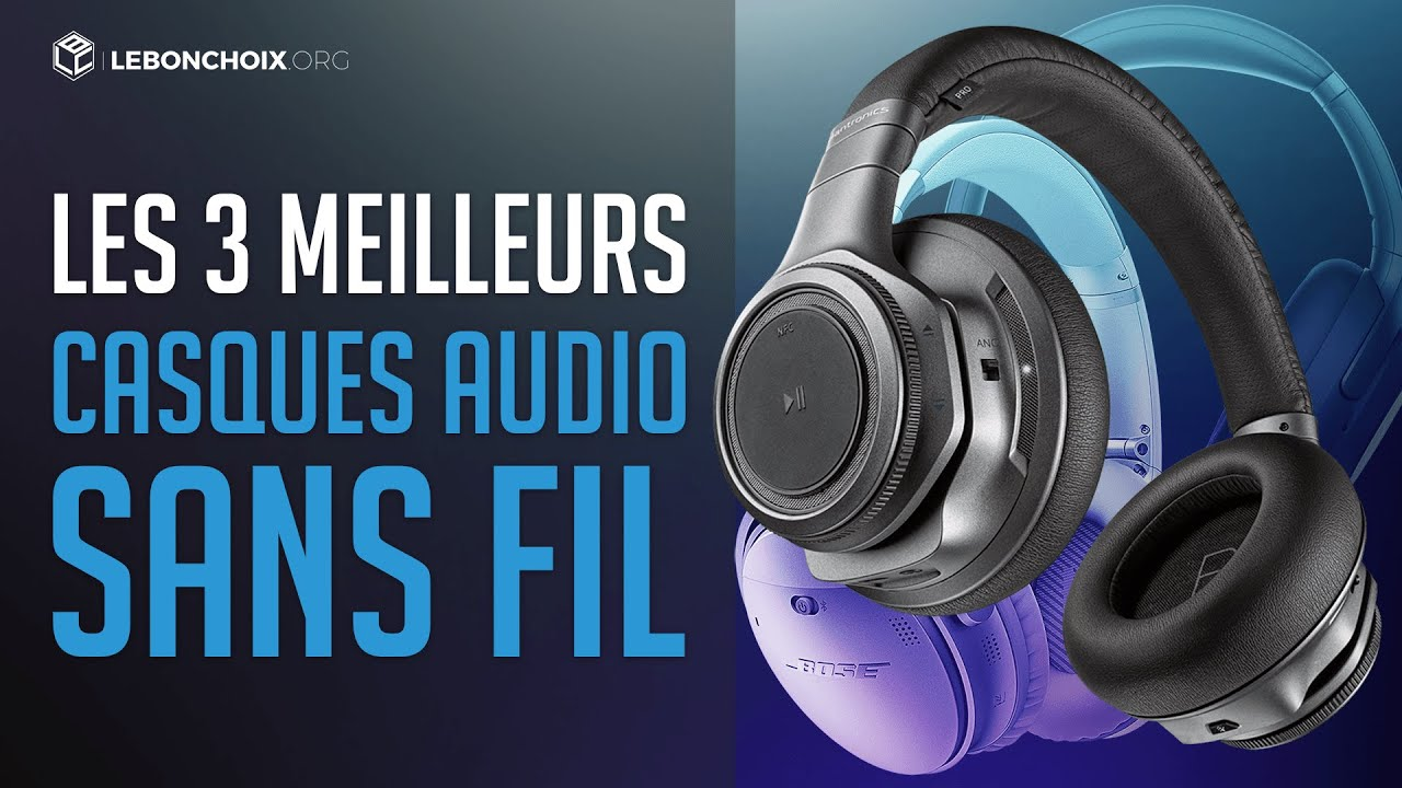 🔴 TOP 3 : MEILLEUR CASQUE AUDIO SANS FIL