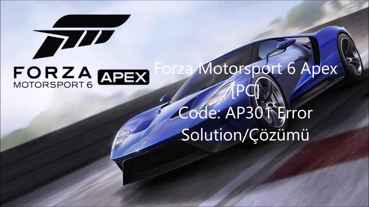 Forza 6 Apex PC Error Code AP 301 [In 2 Minutes]