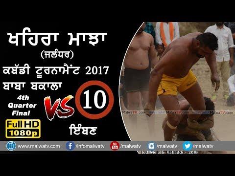 KHAIRA MAJJA (Kapurthala)   KABADDI TOURNAMENT - 2017   Q4   BAKALA vs IMMBAN   Full HD   Part 10th