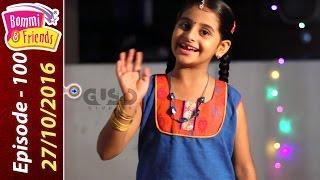 ✿ Bommi & Friends ✿ Epi 100 - 27/10/2016 | Chutti TV| பொம்மி & ப்ரெண்ட்ஸ் |Tamil Kids Serial | தமிழ்