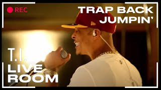 "T.I. - ""Trap Back Jumpin"