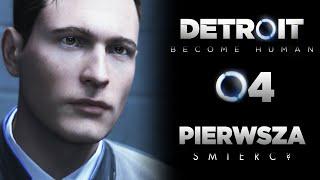 ŚMIERĆ NASZEGO BOHATERA? Detroit Become Human PL E04