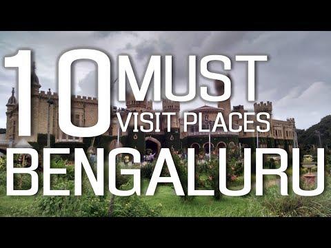 Top Ten  Tourist Places In Bengaluru (Bangalore)   - Karnataka