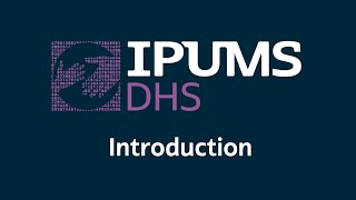 Introduction to IPUMS-DHS