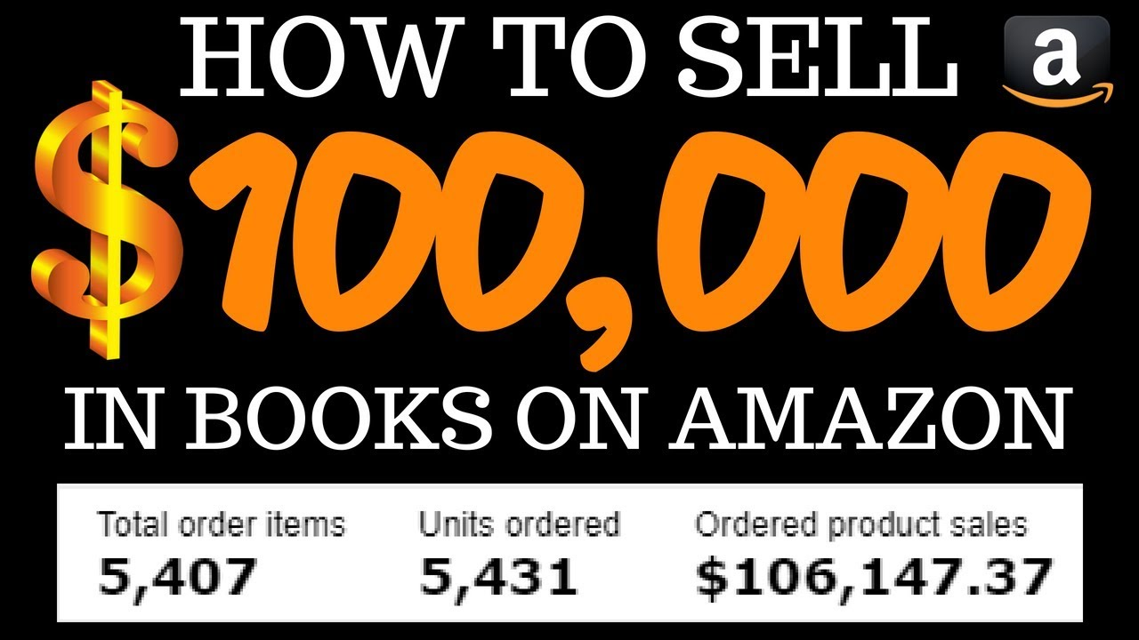 How To Sell $100K In Books On Amazon - A Better Book Seller Training Tutorial