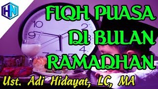 Kajian Ramadhan Fiqh Berpuasa Ramadhan || Ustadz Adi Hidayat, LC MA
