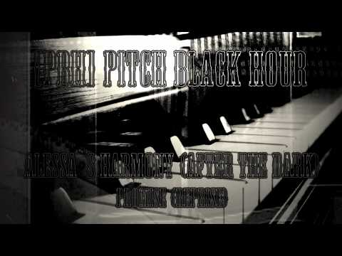 [PBH] Pitch Black Hour - Alessa`s Harmony (Promise Reprise) Silent Hill