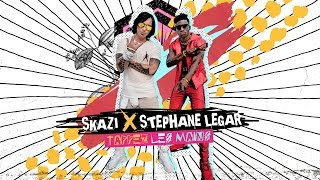 SKAZI X STEPHANE LEGAR - TAPPEZ LES MAINS