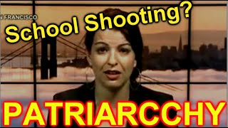 Feminist Blames School Shooting on.........
