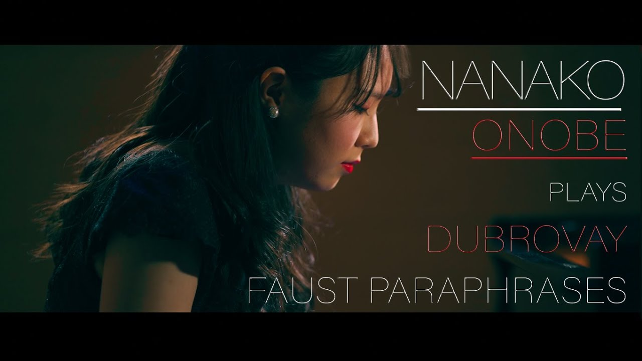Nanako Onobe (piano) plays - Faust Paraphrases by László Dubrovay