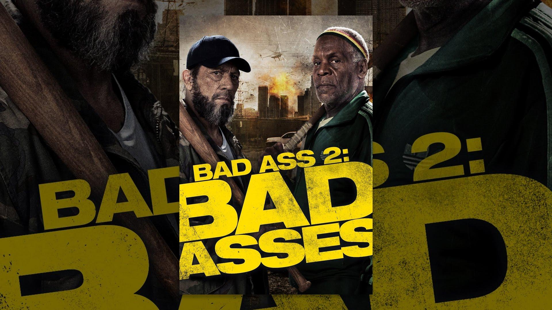 Bad Ass 2 Bad Asses