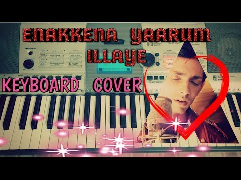 ENAKKENA YAARUM ILLAYE (AAKKO) - KEYBOARD COVER
