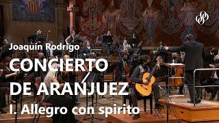 Concierto de Aranjuez - I. Allegro con spirito // Luis Alejandro García, Xavier Puig & OSV