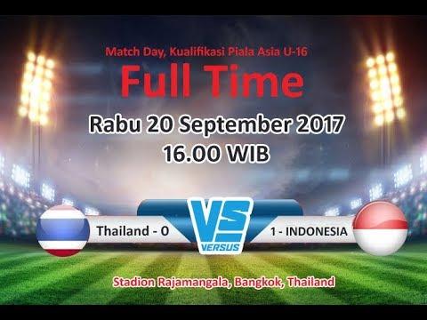 AFC Cup U16 Indonesia VS Thailand 1-0 (20/9/2017)